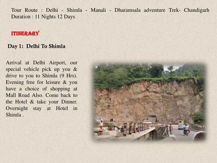 Tour Route : Delhi -