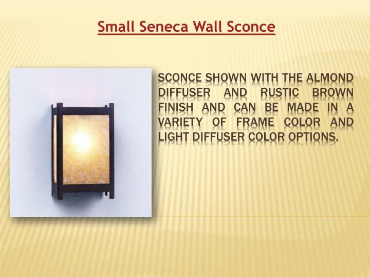 Small Seneca Wall Sconce