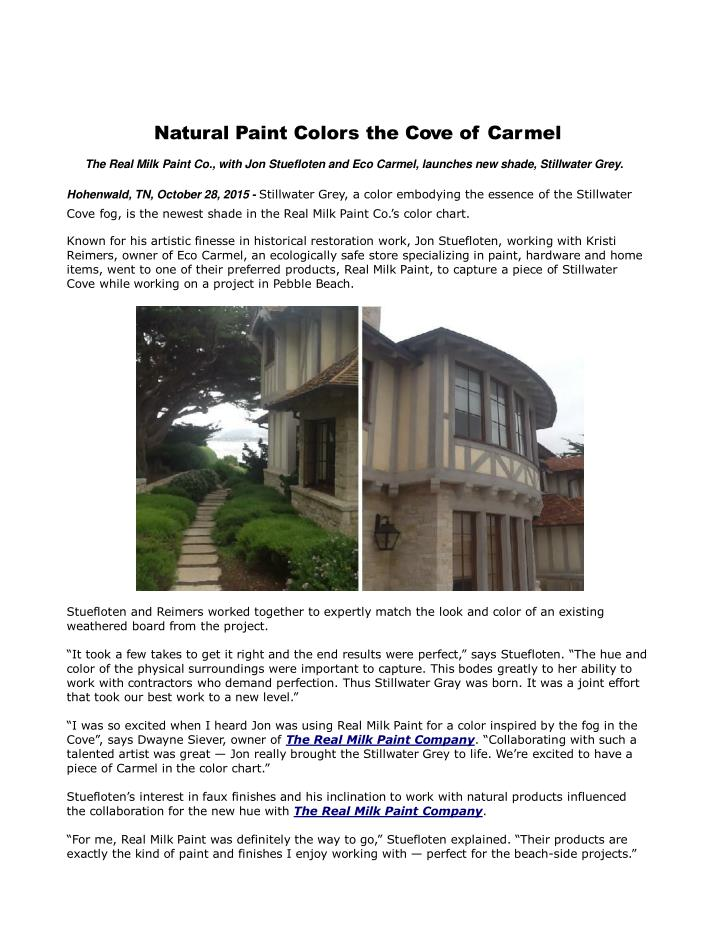 Natural paint colors the cove of carmel