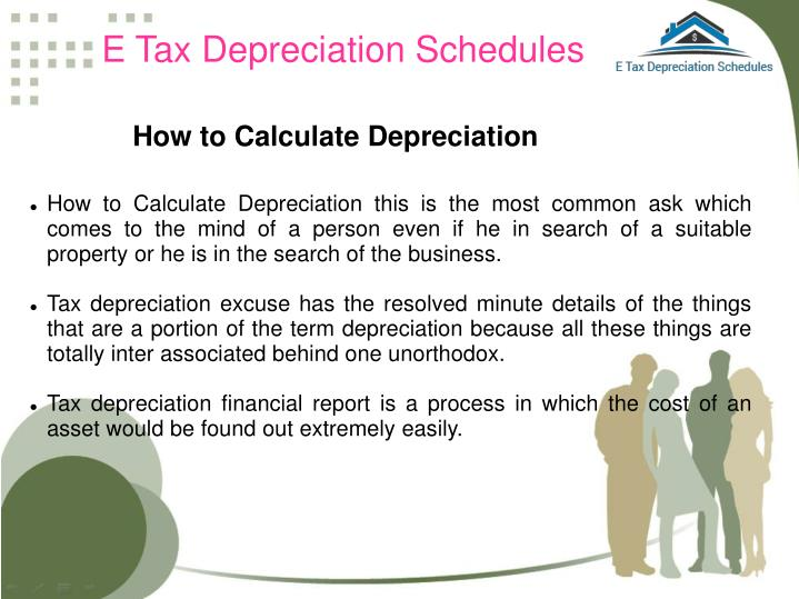 E Tax Depreciation Schedules