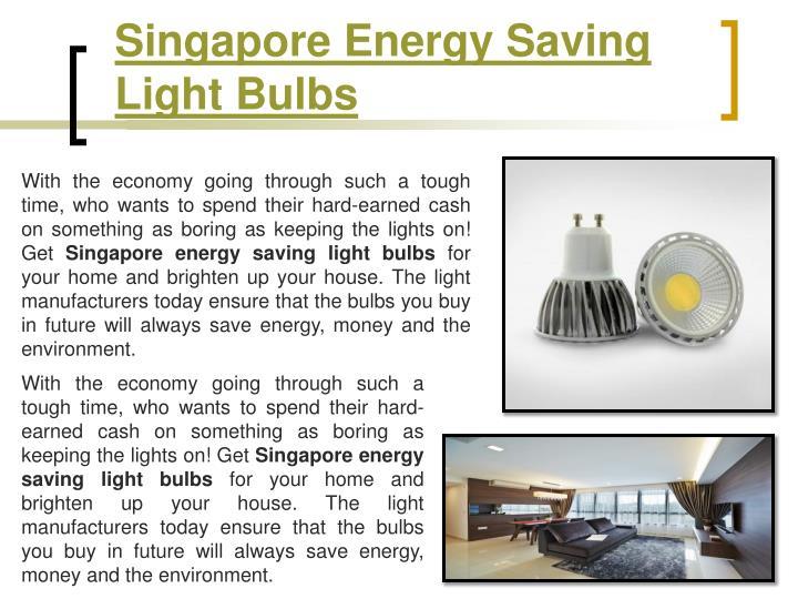Singapore Energy Saving Light Bulbs