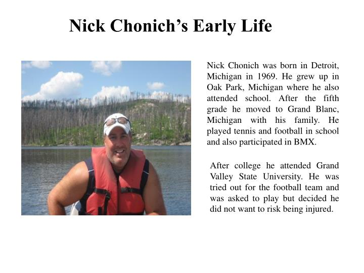 Nick Chonich's Early Life