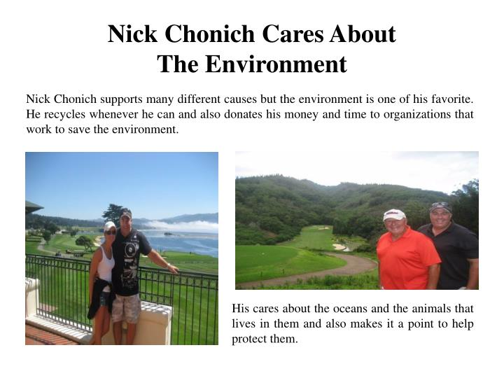 Nick Chonich Cares About The Environment