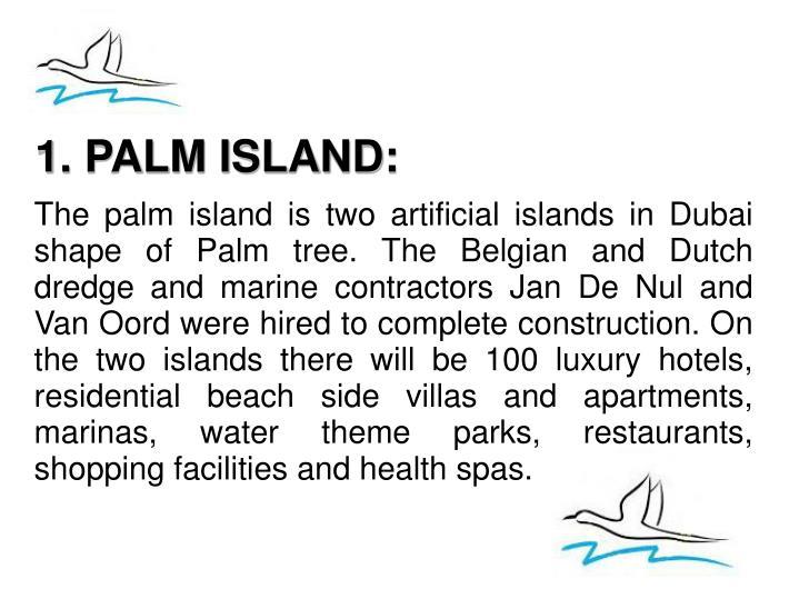 1. PALM ISLAND:
