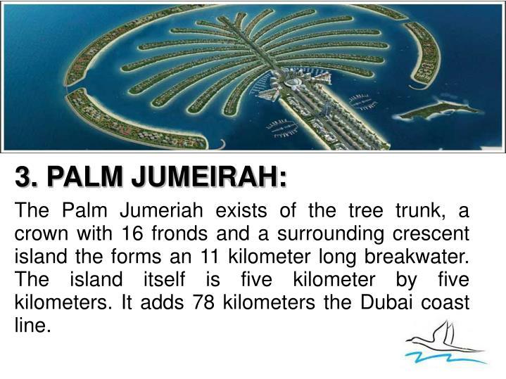 3. PALM JUMEIRAH: