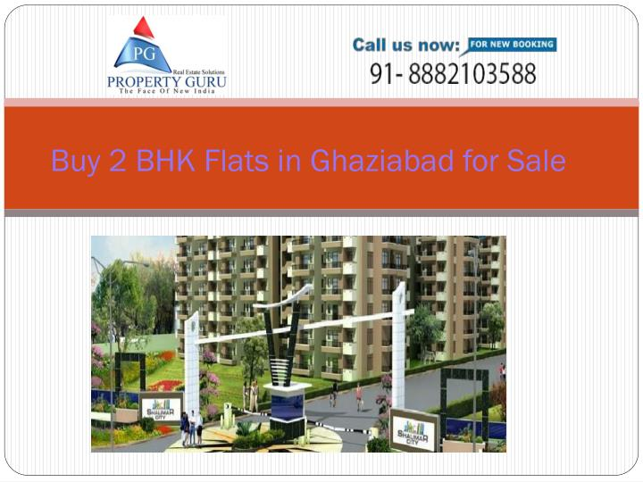 Buy 2 BHK Flats in Ghaziabad for Sale