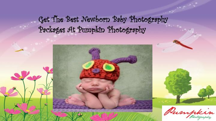 Get The Best Newborn Baby Photography Packages At Pumpkin Photography