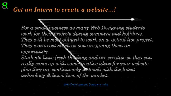Get an Intern to create a website…!