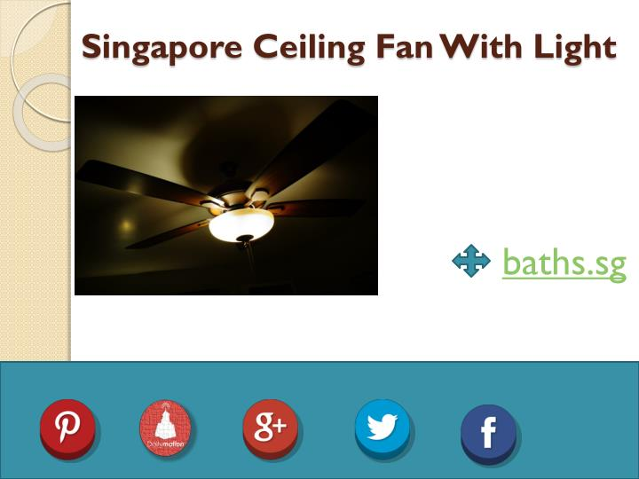 Singapore Ceiling Fan With Light