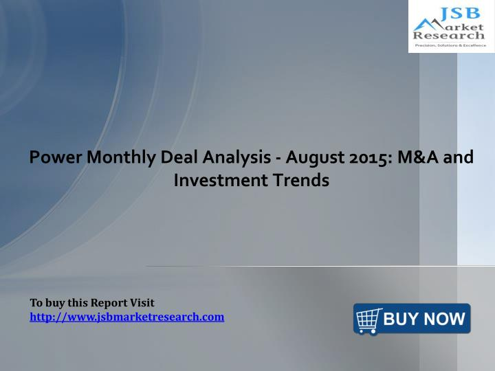 Power Monthly Deal Analysis - August 2015: M&A and Investment Trends