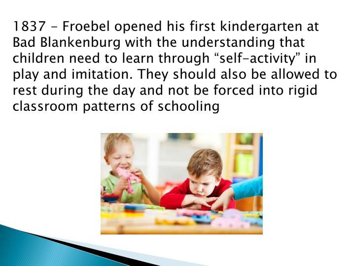 1837 - Froebel