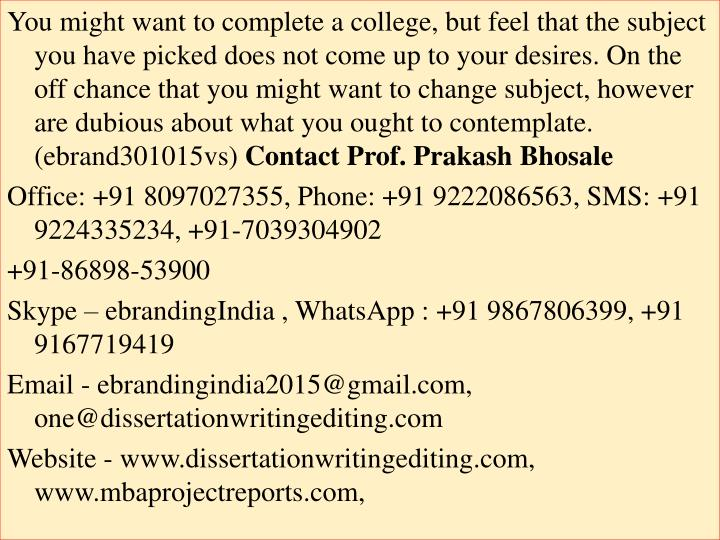 You might want to complete a college, but feel that the subject you have picked does not come up to ...