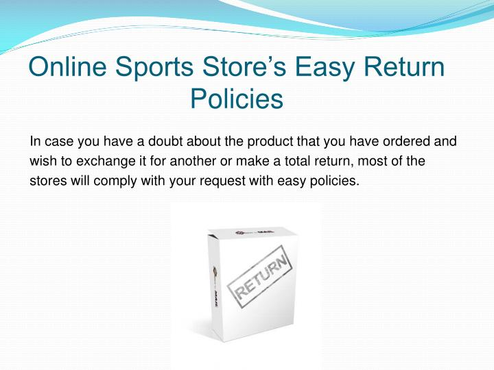 Online Sports Store's Easy Return Policies