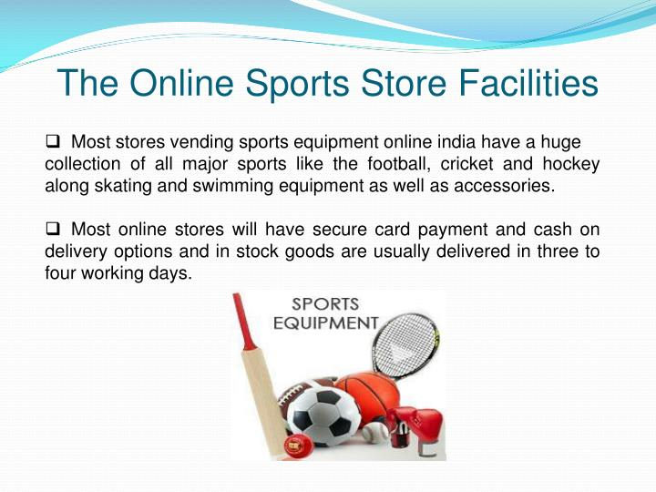 The Online Sports Store Facilities
