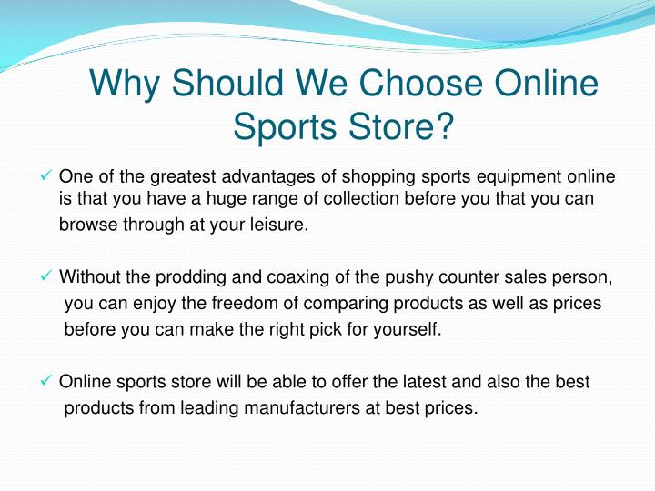 Why should we choose online sports store
