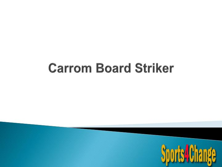 Carrom board striker
