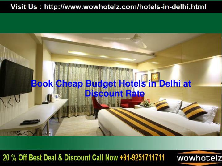 Book Cheap Budget Hotels in Delhi at Discount Rate