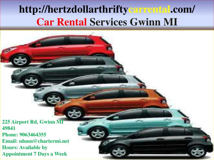 Http hertzdollarthrifty carrental com car rental services gwinn mi