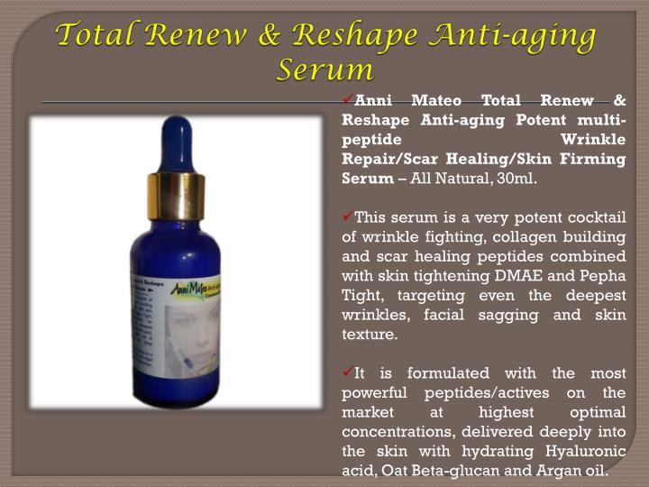 Total Renew & Reshape Anti-aging Serum