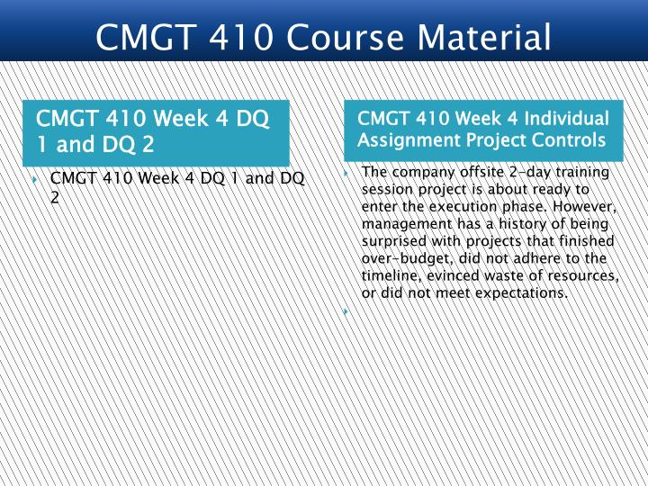 CMGT 410 Course Material