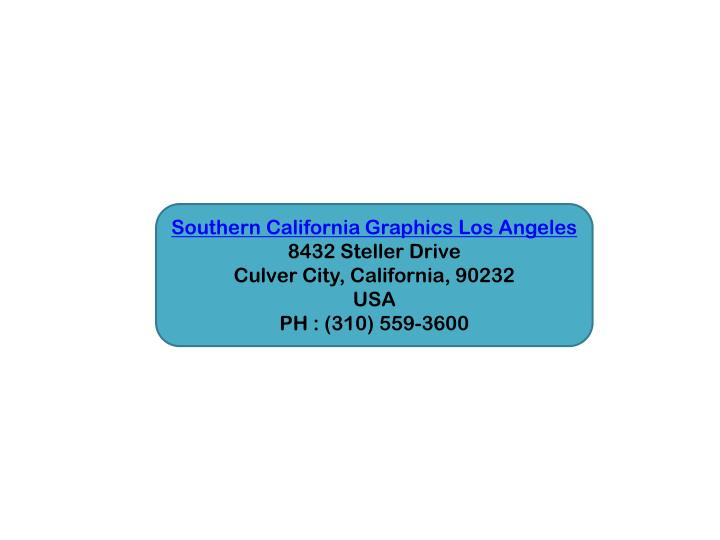 Southern California Graphics Los Angeles