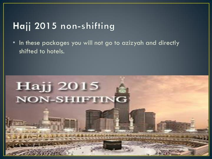 Hajj 2015 non-shifting