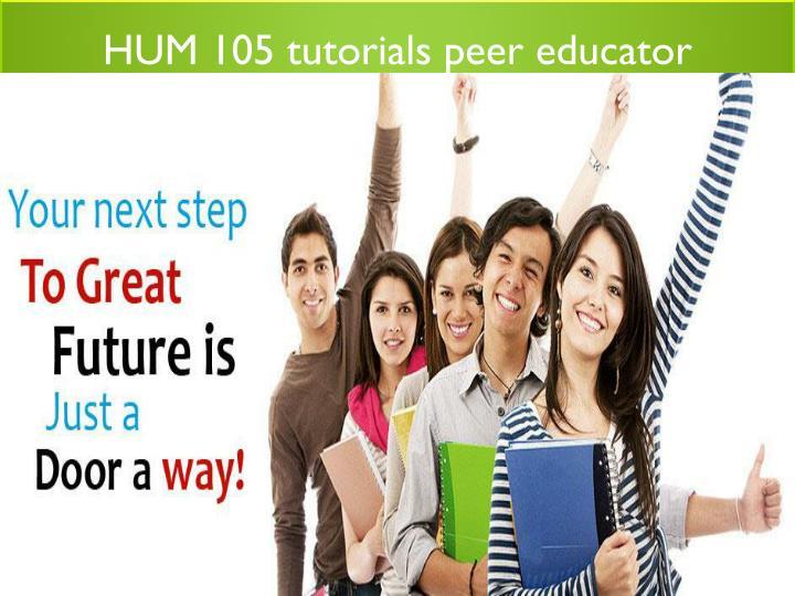 HUM 105 tutorials peer educator