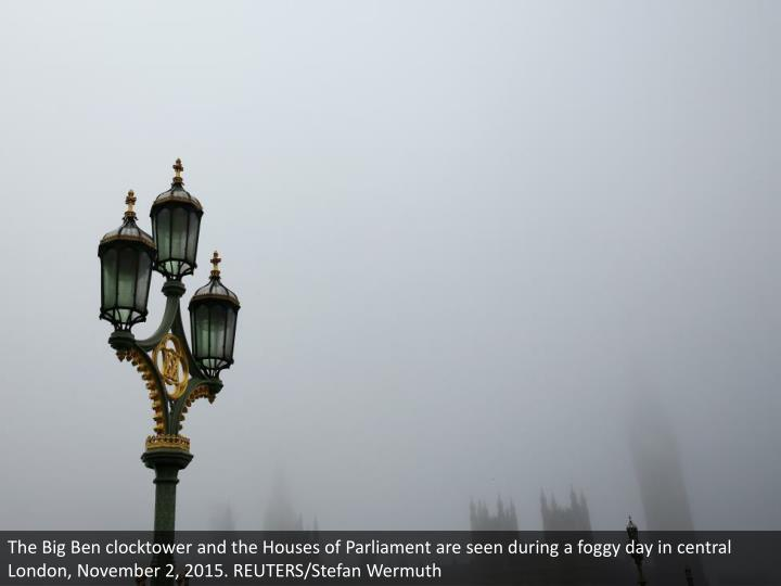 The Big Ben clocktower and the Houses of Parliament are seen during a foggy day in central London, November 2, 2015. REUTERS/Stefan Wermuth