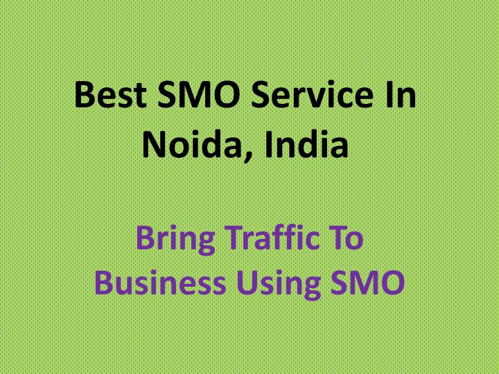 Best smo service in noida india