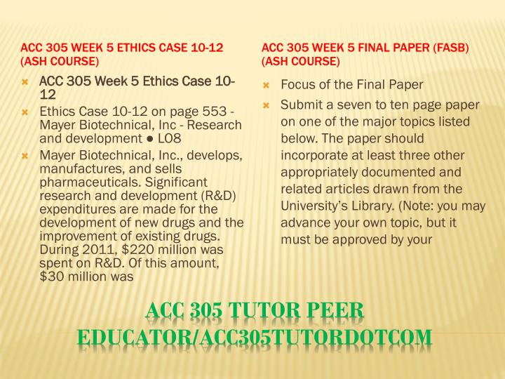 ACC 305 Week 5 Ethics Case 10-12 (Ash Course)