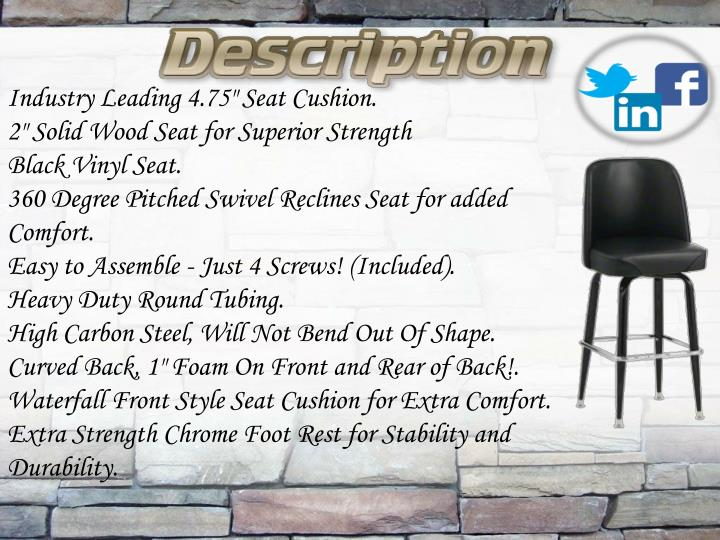 """Industry Leading 4.75"""" Seat Cushion."""