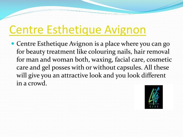 Centre Esthetique Avignon