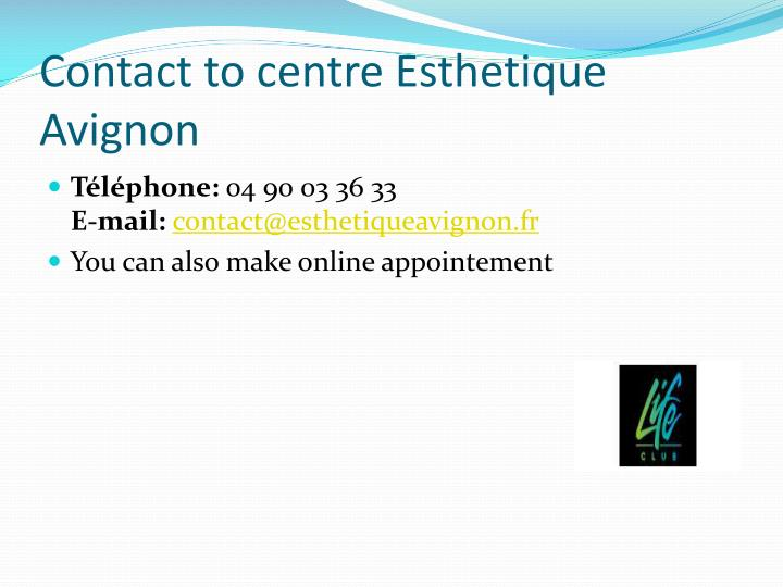 Contact to centre Esthetique Avignon