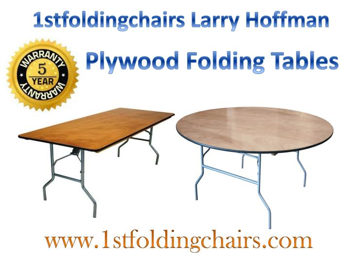 1stfoldingchairs Larry