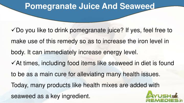 Pomegranate Juice And Seaweed