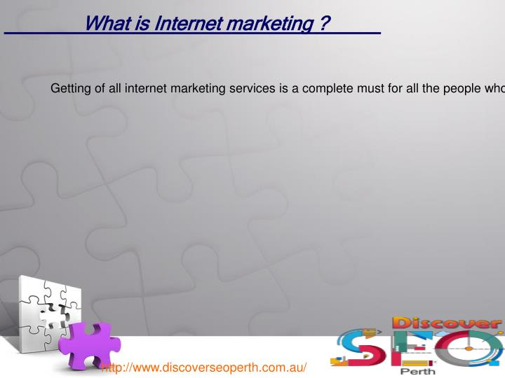 What is Internet marketing ?