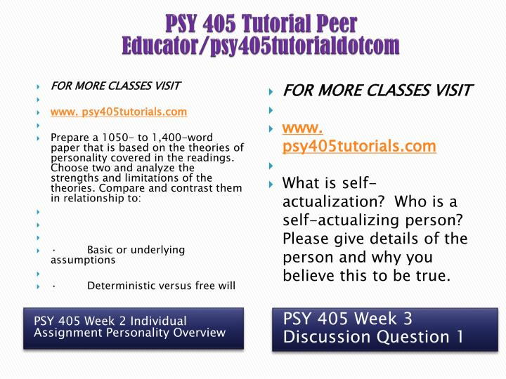 PSY 405 Tutorial Peer Educator/psy405tutorialdotcom