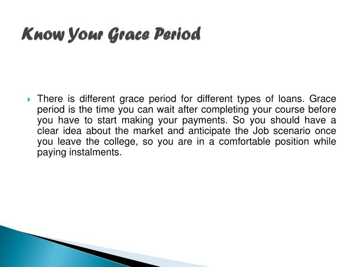 Know Your Grace Period