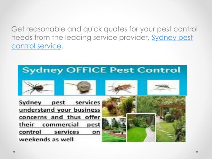 Get reasonable and quick quotes for your pest control needs from the leading service provider,
