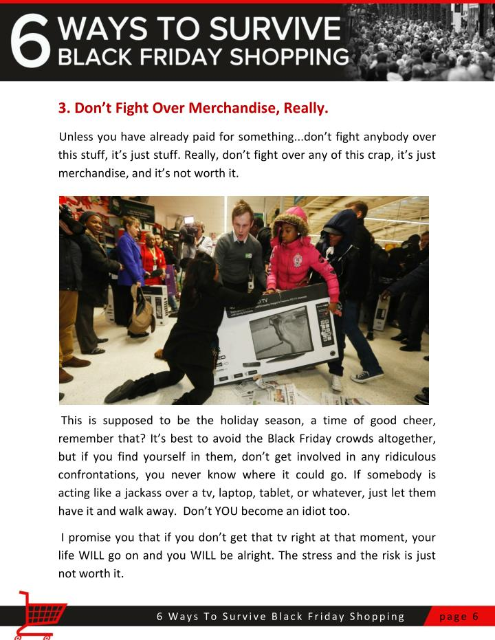 3. Don't Fight Over Merchandise, Really.