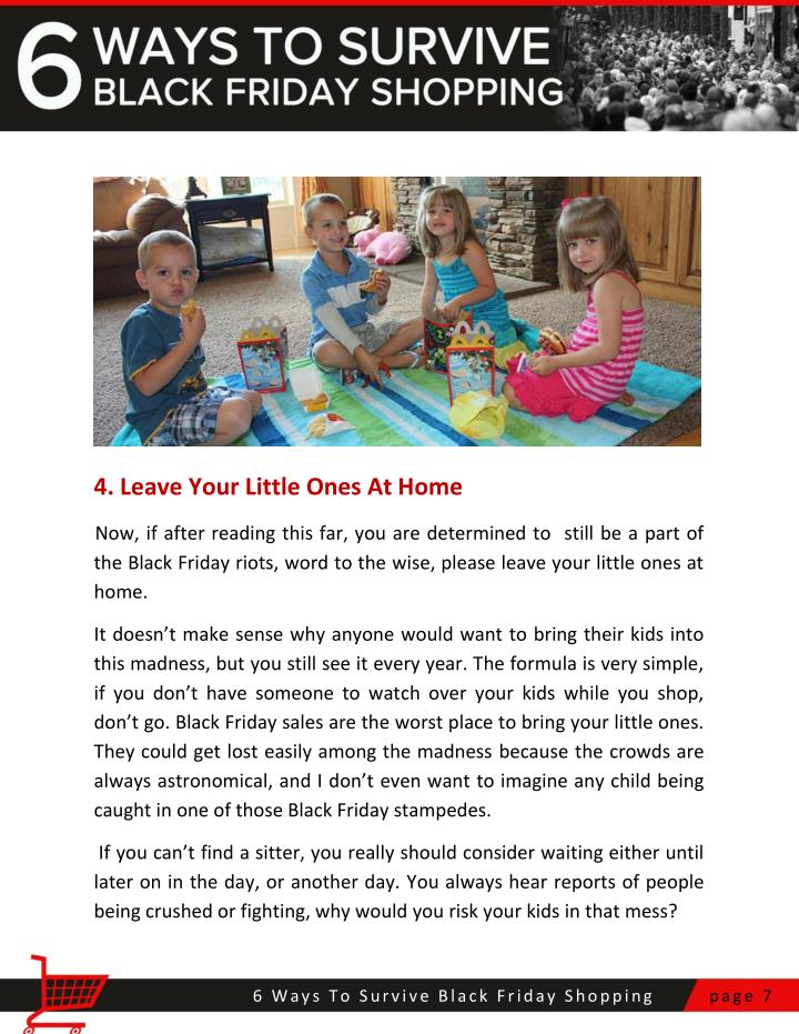 4. Leave Your Little Ones At Home