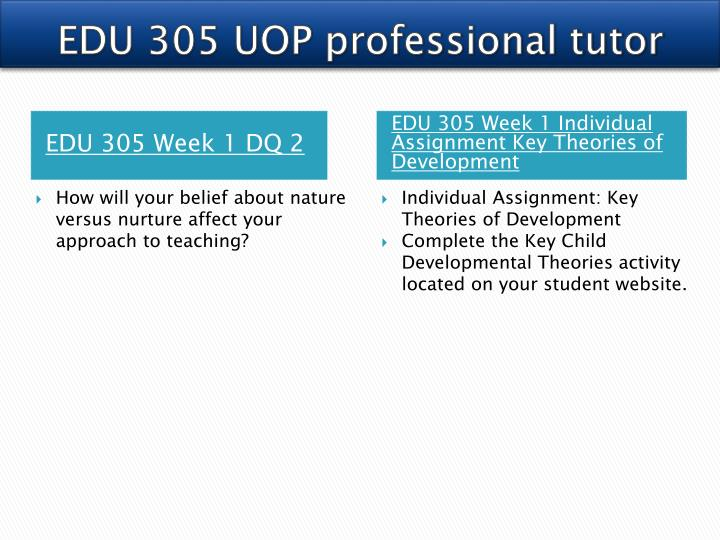 EDU 305 UOP professional tutor