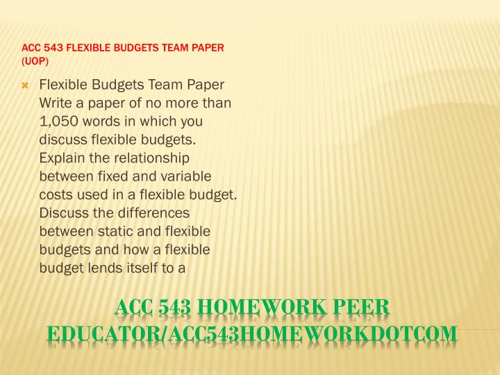 ACC 543 Flexible Budgets Team Paper (UOP)