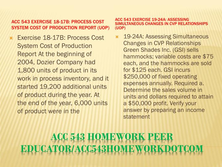 ACC 543 Exercise 18-17B: Process Cost System Cost of Production Report (UOP)