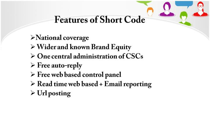 Features of Short Code