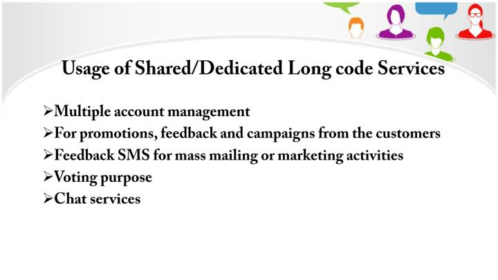 Usage of Shared/Dedicated Long code Services