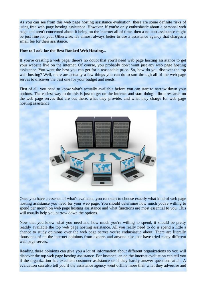 As you can see from this web page hosting assistance evaluation, there are some definite risks of
