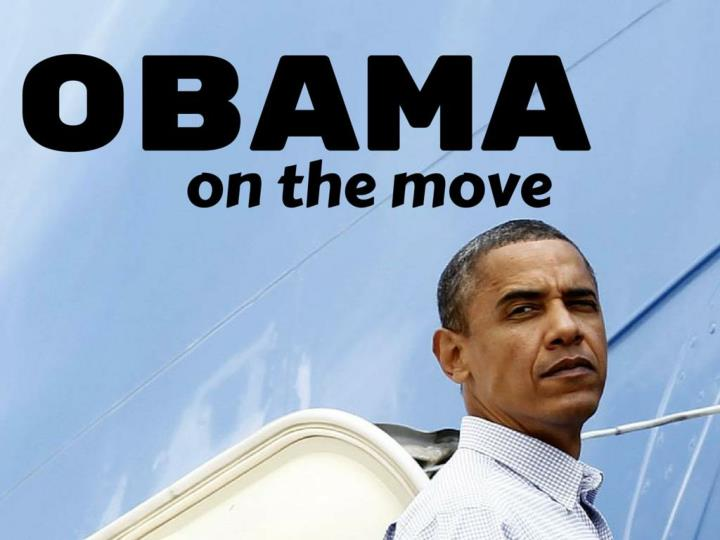 obama on the move