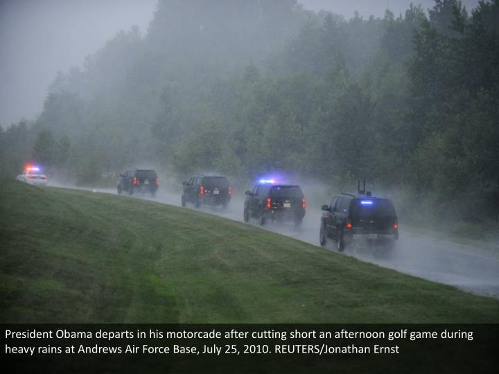 President Obama departs in his motorcade after cutting short an afternoon golf game during heavy rains at Andrews Air Force Base, July 25, 2010. REUTERS/Jonathan Ernst