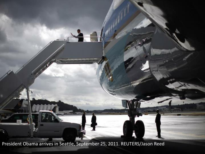 President Obama arrives in Seattle, September 25, 2011. REUTERS/Jason Reed